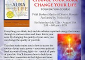 Change Your Aura, Change Your Life Class Trains You How to Access the Source of Your Auric Power, Barbara Y. Martin & Dimitri Moraitis | Encinitas/San Diego